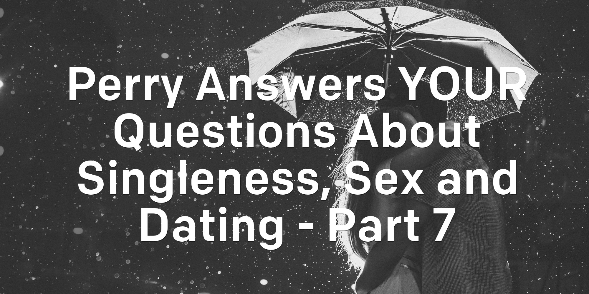 sex and dating questions